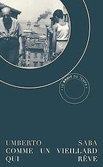 Download this eBook Comme un vieillard qui rêve