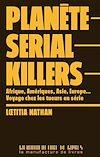 Télécharger le livre :  Planète serial killers