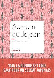 Téléchargez le livre :  Au nom du Japon
