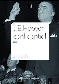 Téléchargez le livre :  J.E. Hoover confidential