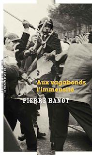Téléchargez le livre :  Aux vagabonds l'immensité