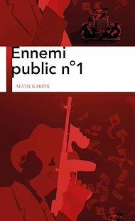 Téléchargez le livre :  Ennemi public n°1