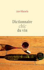 Download this eBook Dictionnaire chic du vin