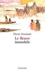 Download this eBook Le fleuve immobile