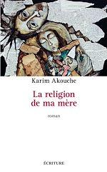 Download this eBook La religion de ma mère