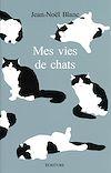 Télécharger le livre :  Mes vies de chats