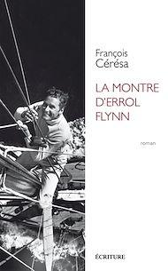 Téléchargez le livre :  La montre d'Errol Flynn