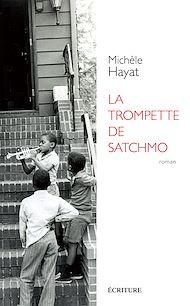 Téléchargez le livre :  La trompette de Satchmo