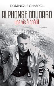 Téléchargez le livre :  Alphonse Boudard - Une vie à crédit