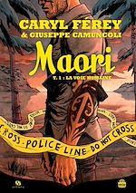 Télécharger cet ebook : Maori - Tome 1 - La Voie humaine