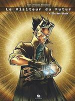 Télécharger cet ebook : Le Visiteur du futur - Tome 1 - L'Élu des dieux