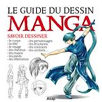 Download this eBook Le guide du dessin manga