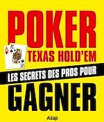 Download this eBook Poker Texas Hold'em : Les secrets des pro pour gagner
