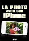 Télécharger le livre :  La photo avec iPhone