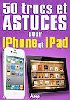 Télécharger le livre :  50 trucs et astuces pour iPhone et iPad