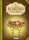 Télécharger le livre :  La bible des remèdes naturels