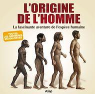 Téléchargez le livre :  L'origine de l'Homme