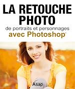 Download this eBook La retouche photo avec Photoshop
