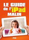 Télécharger le livre :  Le guide de l'iPad malin