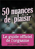 Téléchargez le livre :  50 nuances de plaisir