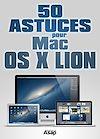 Télécharger le livre :  50 astuces pour Mac OS X Lion