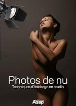 Téléchargez le livre :  Photos de nu - Techniques d'éclairage en studio