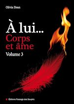 Téléchargez le livre :  À lui, corps et âme - volume 3