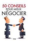 Télécharger le livre :  50 conseils pour mieux négocier