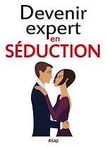 Téléchargez le livre :  Devenir expert en séduction