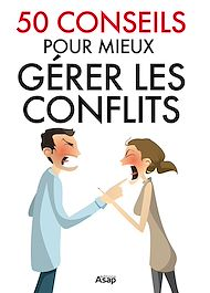 Téléchargez le livre :  50 conseils pour gérer les conflits