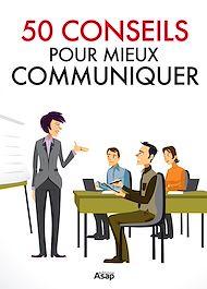 Téléchargez le livre :  50 conseils pour communiquer