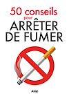 Télécharger le livre :  50 conseils pour arrêter de fumer
