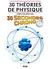 Télécharger le livre :  30 théories de physique expliquées en 30 secondes chrono