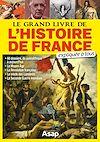 Télécharger le livre :  Le grand livre de l'histoire de France expliqué à tous
