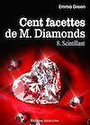 Télécharger le livre :  Les 100 Facettes de Mr. Diamonds - Volume 8 : Scintillant