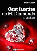 Télécharger cet ebook : Les 100 Facettes de Mr. Diamonds - Volume 8 : Scintillant