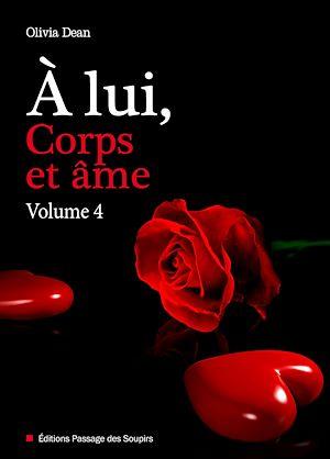 Téléchargez le livre :  À lui, corps et âme - volume 4