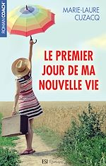 Download this eBook Le premier jour de ma nouvelle vie