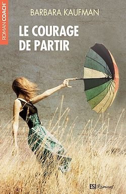 Download the eBook: Le courage de partir