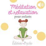 Téléchargez le livre :  Méditation et relaxation pour enfants