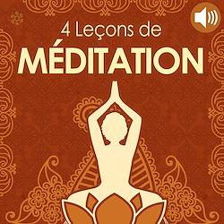 Download the eBook: 4 Leçons de méditation