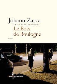 Téléchargez le livre :  Le Boss de Boulogne