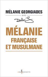 Téléchargez le livre :  Mélanie, française et musulmane