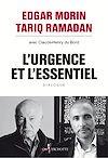 Télécharger le livre :  L'Urgence et l'Essentiel. Vers un nouvel humanisme