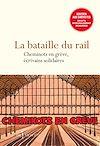 Télécharger le livre :  La bataille du rail - Cheminots en grève, écrivains solidaires