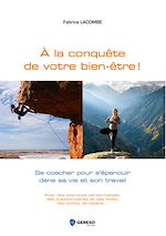 Download this eBook A la conquête de votre bien-être !