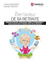 Télécharger cet ebook : Etre l'acteur de sa retraite