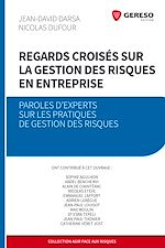 Download this eBook Regards croisés sur la gestion des risques en entreprise