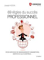 Download this eBook 69 règles du succès professionnel