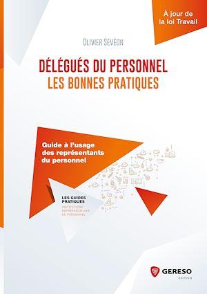 Téléchargez le livre :  Délégués du personnel : les bonnes pratiques